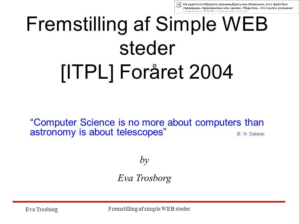 Fremstilling af Simple WEB steder [ITPL] Foråret 2004